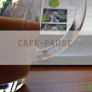 CAFÉ-PAUSE