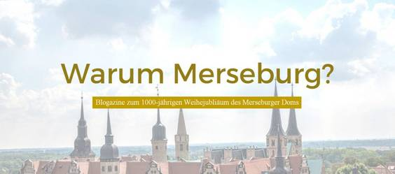 Kopfbild_Blogazine Warum Merseburg